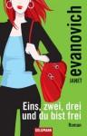 Eins, zwei, drei und du bist frei: Roman (German Edition) - Janet Evanovich, Thomas Stegers