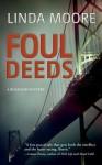 Foul Deeds: A Rosalind Mystery - Linda Moore