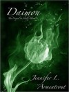 Daimon: The Prequel to Half-Blood - Justine Eyre, Jennifer L. Armentrout
