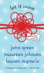 Let It Snow - John Green, Lauren Myracle, Maureen Johnson