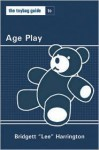 The Toybag Guide to Age Play - Lee Harrington