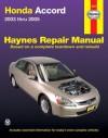 Honda Accord, 2003-2005 (Haynes Automotive Repair Manual) - Robert Maddox, John H. Haynes