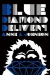 Blue Diamond Delivery - Anne E. Johnson