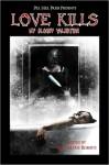 Love Kills: My Bloody Valentine - Jessy Marie Roberts