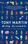 Lolly Scramble: A Memoir of Little Consequence - Tony Martin