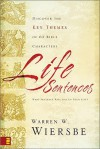 Life Sentences: Discover the Key Themes of 63 Bible Characters - Warren W. Wiersbe