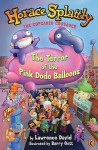 The Terror of the Pink Dodo Balloons - Lawrence David, Barry Gott