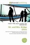 Mr. and Mrs. Bridge (Film) - Agnes F. Vandome, John McBrewster, Sam B Miller II