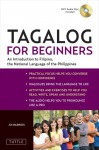 Tagalog for Beginners: An Introduction to Filipino, the National Language of the Philippines (MP3 Audio CD Included) - Joi Barrios