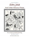 San Jose and Other Famous Places - Harry G. Farrell, Ellen Gunderson Traylor