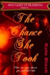 THE CHANCE SHE TOOK -sample- (The Chance Series *Book #1) - Kole Black, Urban Fiction