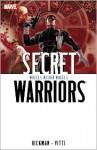 Secret Warriors, Vol. 6: Wheels Within Wheels - Jonathan Hickman, Alessandro Vitti