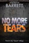 No More Tears - Andrew Barrett