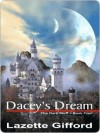 Dacey's Dream - Lazette Gifford