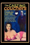 The Casting Couchers - Charles Nuetzel