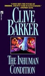 The Inhuman Condition - Clive Barker