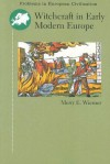 Witchcraft in Early Modern Europe - Merry E. Wiesner-Hanks