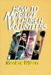 How to Mobilize Church Volunteers - Marlene Wilson