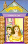 Kristy's Big Day (The Babysitters Club, #6) - Ann M. Martin