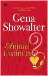 Animal Instincts - Gena Showalter