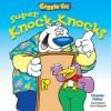 Giggle Fit: Super Knock-Knocks - Charles Keller, Steve Harpster