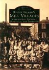 Rhode Island's Mill Villages - Joe Fuoco