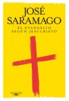 El evangelio según Jesucristo (Spanish Edition) - José Saramago, Basilio Losada