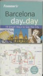Frommer's Barcelona Day by Day - Neil E. Schlecht