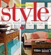 Southern Living Style: Easy Updates * Room-by-Room Guide * Inspired Design Ideas - Southern Living Magazine