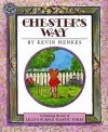 Chester's Way (Turtleback School & Library Binding Edition) - Kevin Henkes