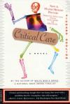 Critical Care: A Novel - Richard Dooling