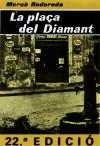 La plaça del diamant - Mercè Rodoreda