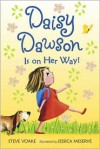 Daisy Dawson Is on Her Way! - Steve Voake, Jessica Meserve