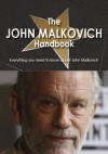 The John Malkovich Handbook - Everything You Need to Know about John Malkovich - Heather Dillow