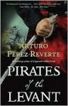 Pirates of the Levant (Library Edition) - Arturo Pérez-Reverte