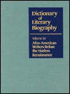 Afro-American Writers Before the Harlem Renaissance (Dictionary of Literary Biography) - Trudier Harris, Thadious M. Davis