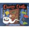 Creepy Castle - Colin Hawkins, Jacqui Hawkins