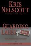 Guarding Lacey: A Smokey Dalton Story - Kris Nelscott