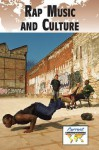 Rap Music and Culture - Kate Burns