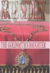 The Goldsmith's Daughter - Kate Sedley