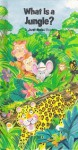 What Is A Jungle? - Chris Arvetis, Carole Palmer