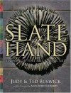 Slate of Hand: Stone for Fine Art & Folk Art - Judy Buswick, Ted Buswick, Alun John Richards