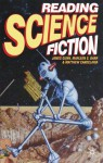 Reading Science Fiction - James Gunn, Marleen S. Barr, Matthew Candelaria