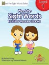 Meet the Sight Words Level 1 Easy Reader Books (set of 12 books) (Meet the Sight Words Easy Reader Books) - Kathy Oxley, Sherwin Rosario