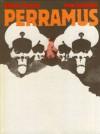 Perramus - Una pesadilla argentina (Perramus, Colección Imagen) - Juan Sasturain, Alberto Breccia
