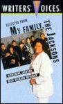 Selected from My Family, the Jacksons - Literacy Volunteers of New York City Sta, Richard Wiseman