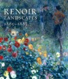 Renoir Landscapes: 1865-1883 - Colin B. Bailey, Christopher Riopelle