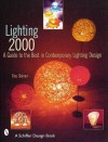 Lighting 2000: A Guide to the Best in Contemporary Lighting Design - Tina Skinner