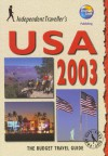 Independent Travellers USA 2003: The Budget Travel Guide - Thomas Cook Publishing, Barbara Radcliffe Rogers