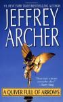 A Quiver Full Of Arrows - Jeffrey Archer
